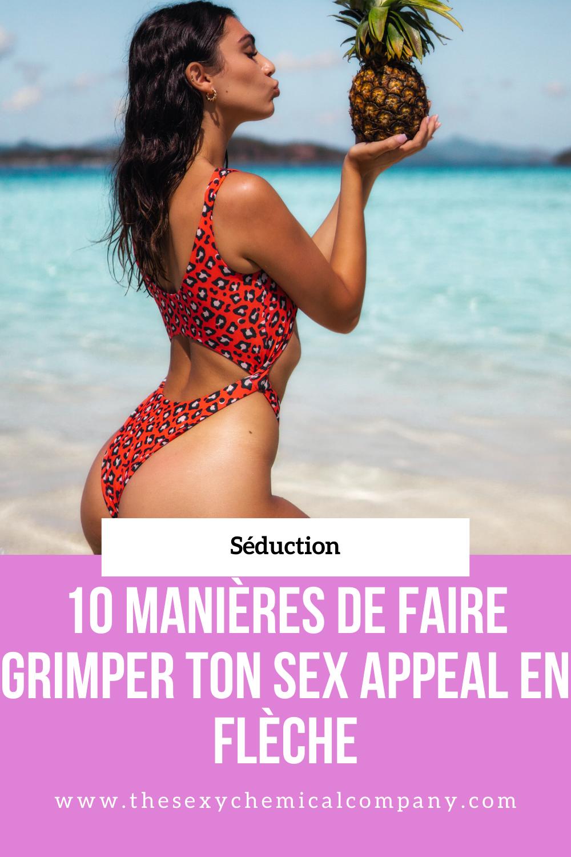 10 manières de faire grimper ton sex appeal en flèche - pin it!