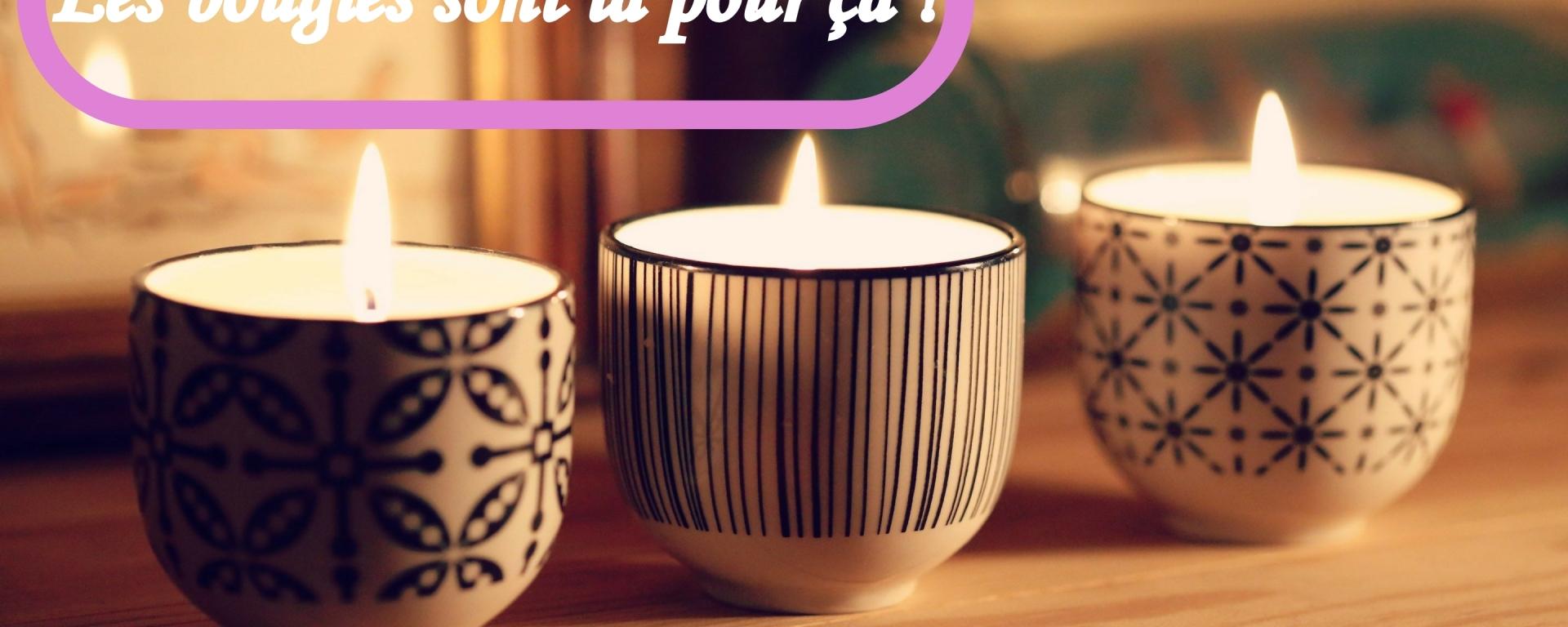 envie de cocooning ? les bougies sont là pour ça !