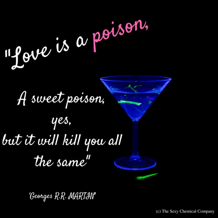 Un doux poison... love is a sweet poison