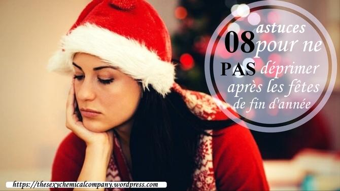 08 astuces pour ne déprimer après les fêtes de fin d'année