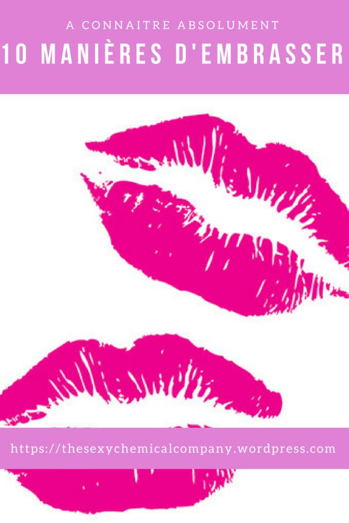 10 façons embrasser