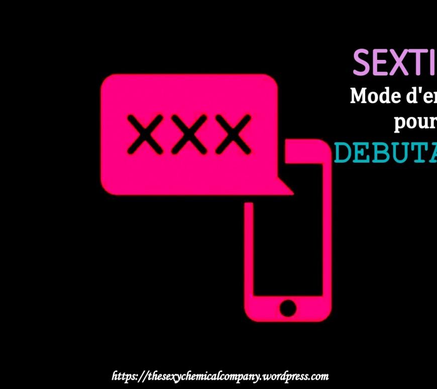 sexting - mode d'emploi pour debutants