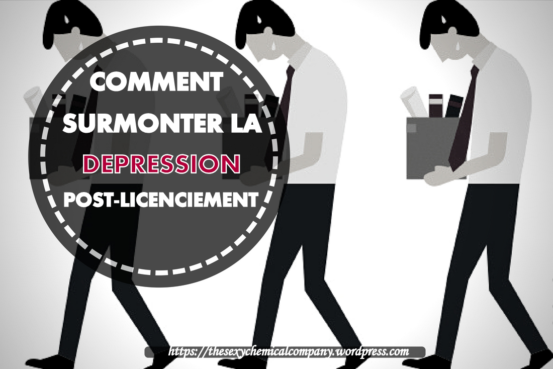 comment surmonter la dépression post-licenciement