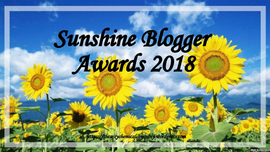 TAG _ Sunshine Blogger Awards 2018 - The Sexy Chemical Company