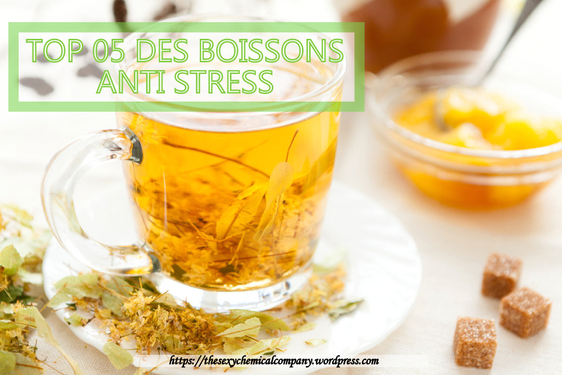 top cinq 05 des boissons antistress - pour lutter contre le stress