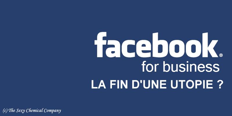 Facebook business la fin d'une utopie