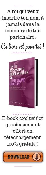 e-book gratuit les 10 accessoires indispensables à tout érotomane debutant - pdf gratuit - the sexy chemical company
