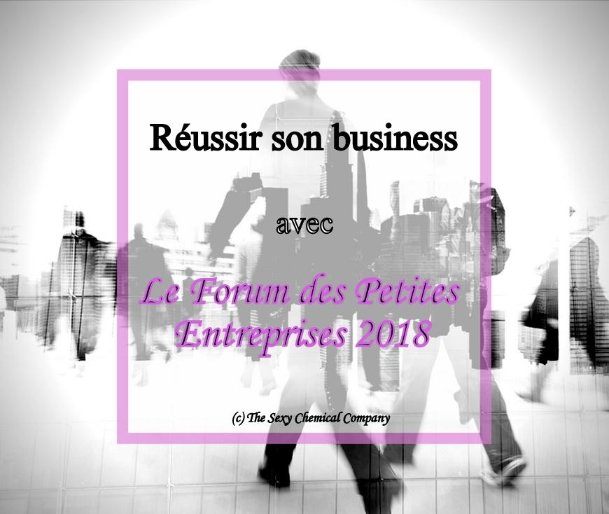 réussir son business avec le forum des petites entreprises 2018