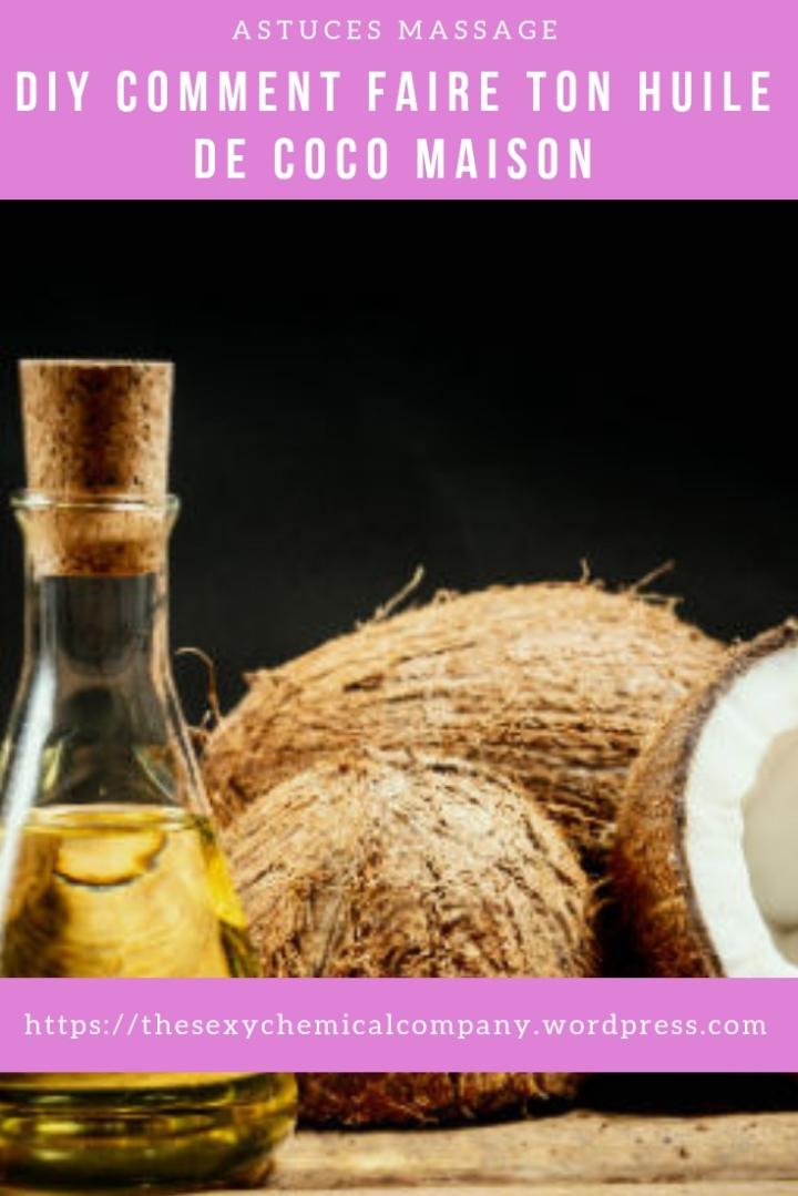 DIY comment fabriquer huile de coco maison - pin it
