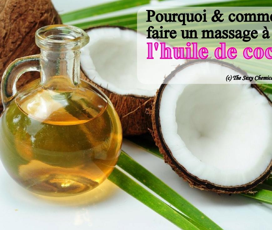 pourquoi et comment faire un massage à l'huile de coco