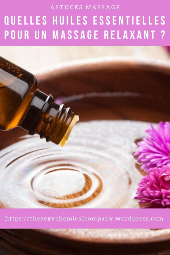 Quelles huiles essentielles pour un massage relaxant - pin it!