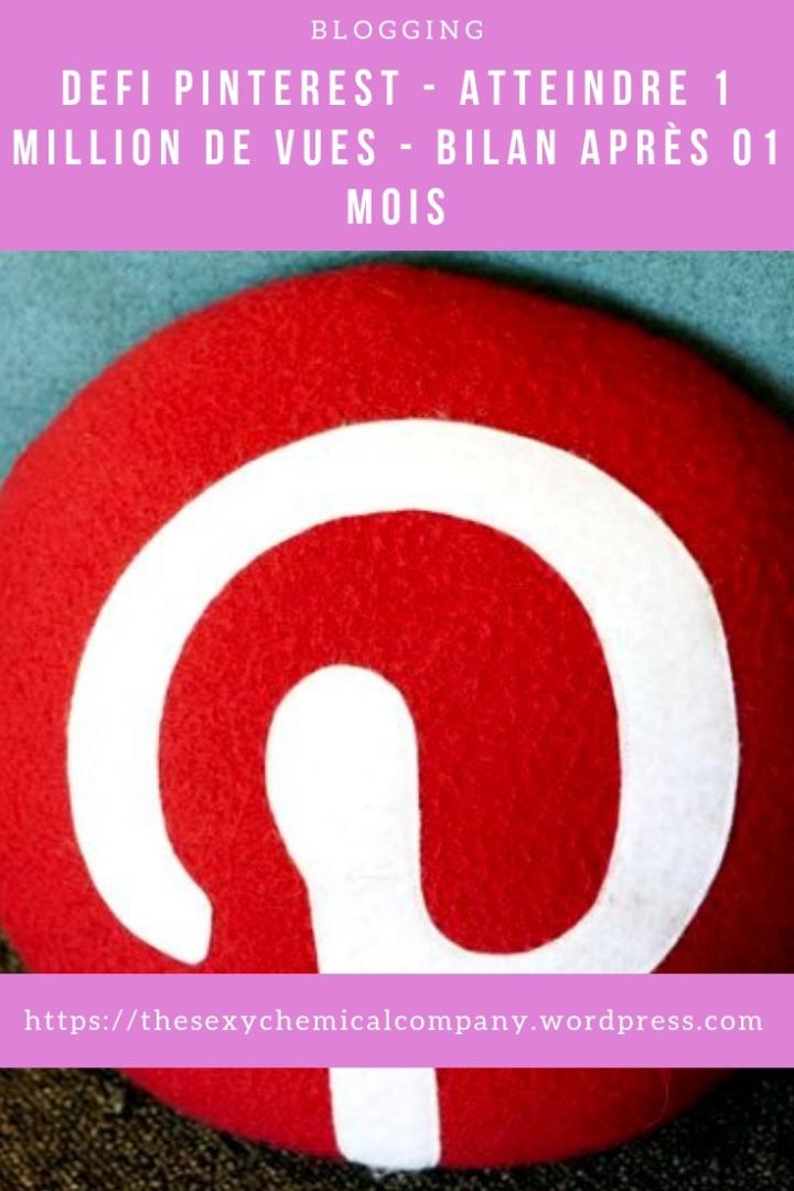 defi pinterest - comment atteindre 1 million de vues mensuelles sur pinterest - bilan apres 01 mois - pin it