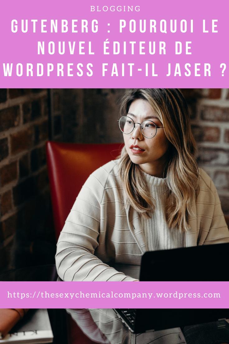 gutenberg - pourquoi le nouvel éditeur de WordPress fait-il jaser - pin it!